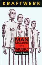Kraftwerk: Man, Machine and Music, picture of cover, UK edition