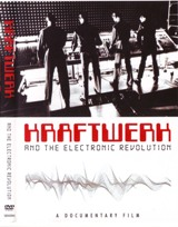cover of the Kraftwerk and the electronic revolution DVD